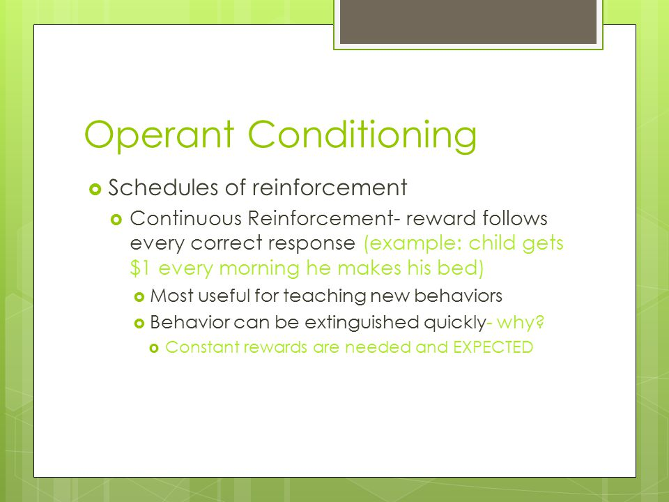 operant conditioning and temper tantrums Temper tantrums by natasha barnhart instrumental conditioning also known as operant conditioning is a type of learning in which an individual's if you give in and reinforce that behavior after the temper tantrum then behavior will continue and the child learned that throwing a tantrum.