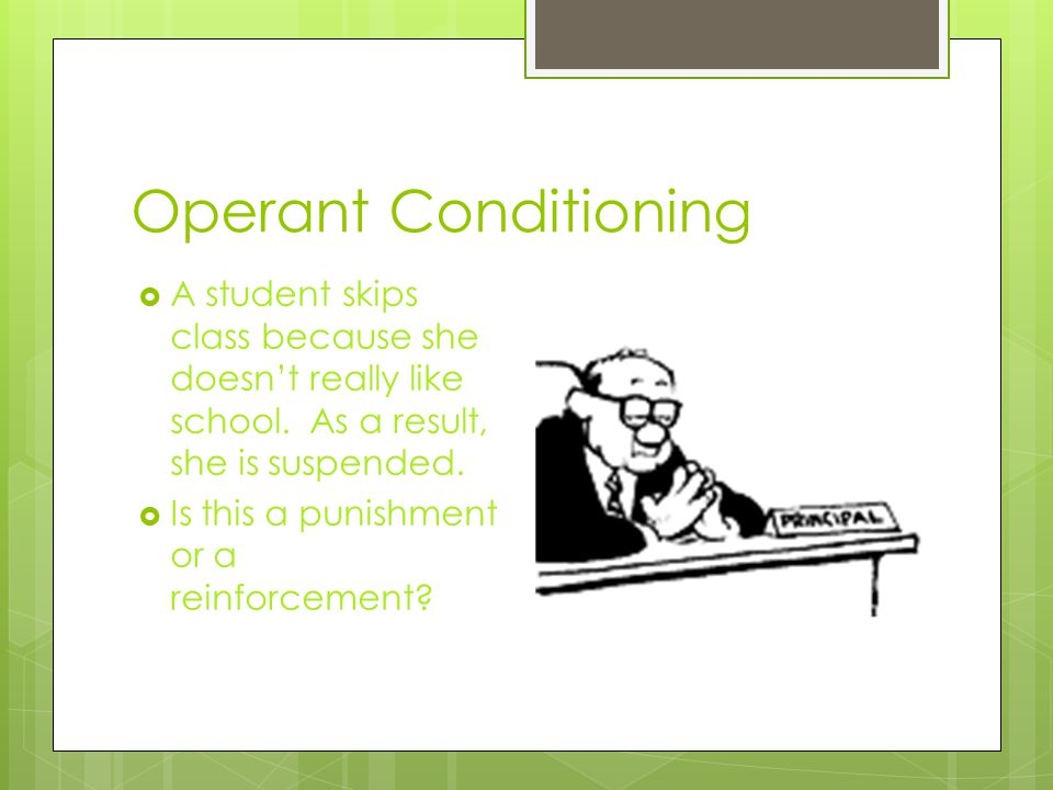 Operant Conditioning Unit 3- Module 15 notes. - ppt video ...