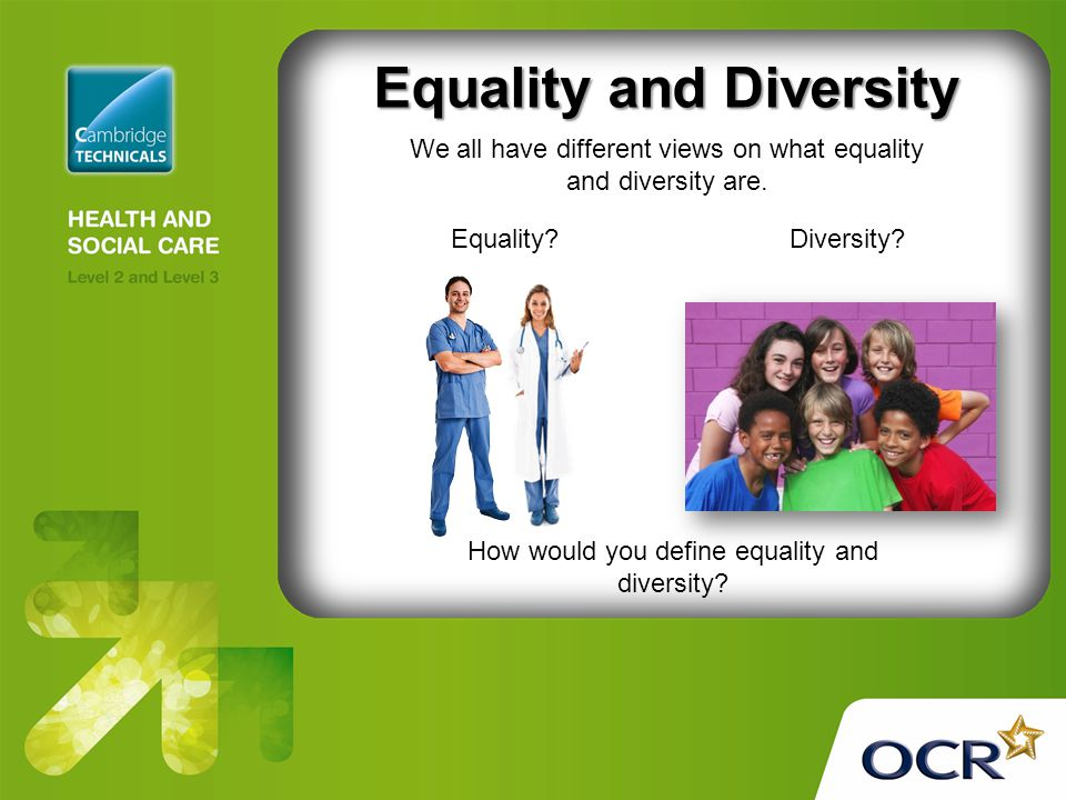 p1 equality diversity and rights in Equality- being equal, especially in rights, status or opportunities  education index unit 2 p1 explain the concepts of equality, diversity and rights in relation to health and social care unit 2 p1 explain the concepts of equality, diversity and rights in relation to health and social care.