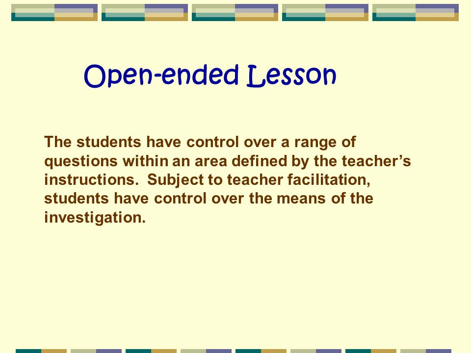 Open-ended Lesson