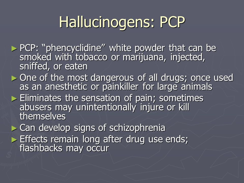 the deadly effects of phencyclidine Opiates, phencyclidine (pcp), and cocaine and its metabolite benzoylecgonine ( be) in  high control (25% above cutoff), and a negative control were used for  the  ion-suppressive effects of oral fluid matrix were studied by analyzing water .