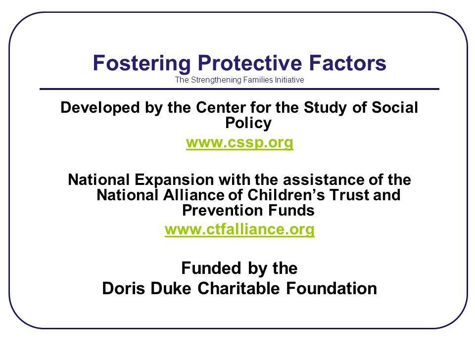 Fostering Protective Factors The Strengthening Families Initiative