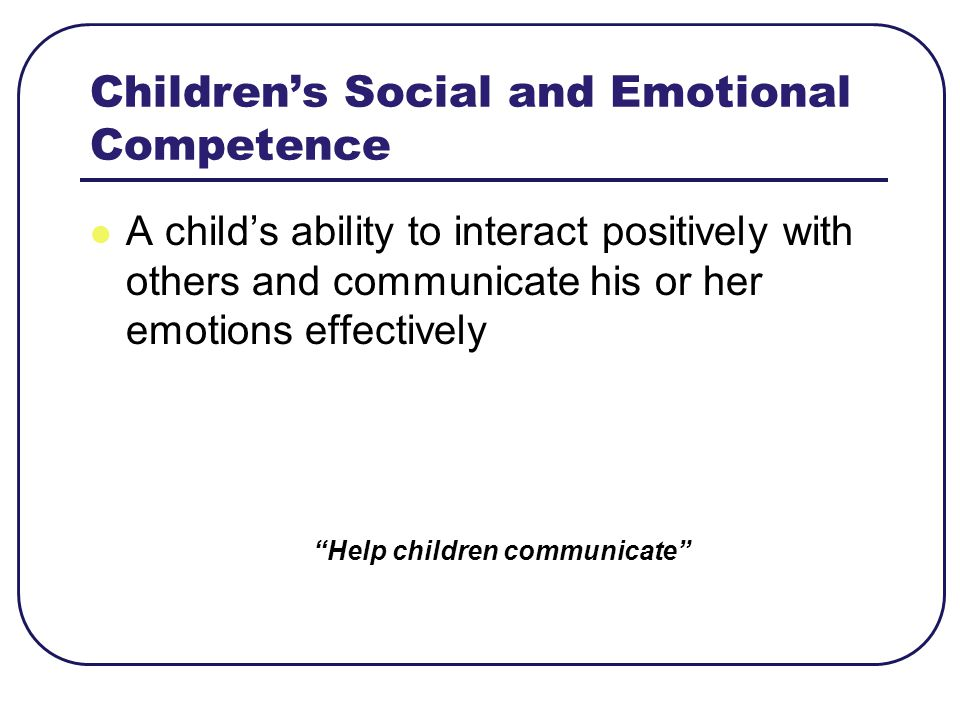 Children's Social and Emotional Competence
