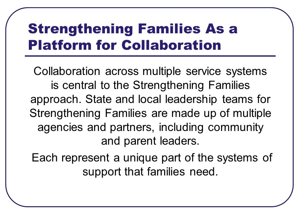 Strengthening Families As a Platform for Collaboration