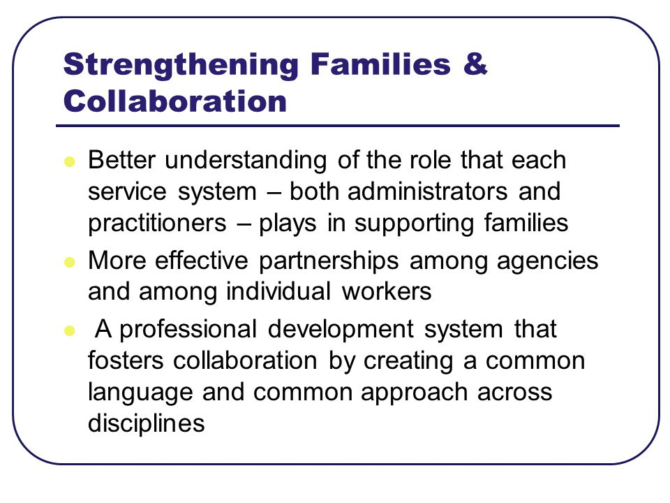Strengthening Families & Collaboration