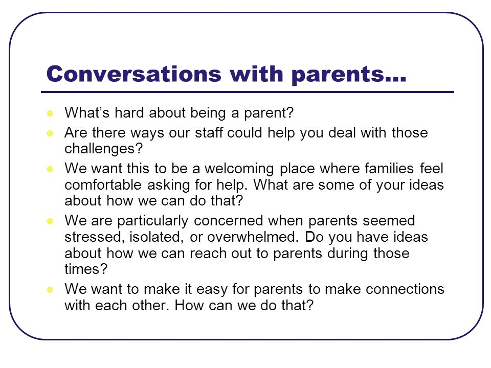 Conversations with parents…