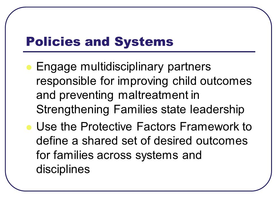 Policies and Systems