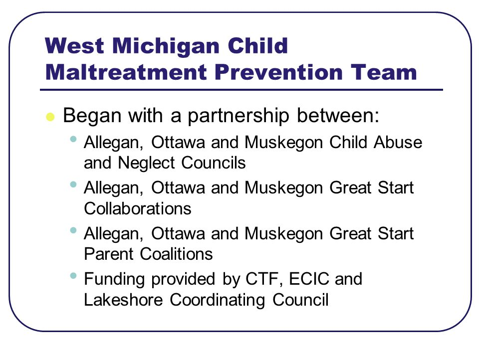 West Michigan Child Maltreatment Prevention Team