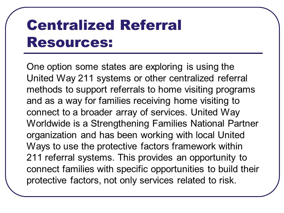 Centralized Referral Resources: