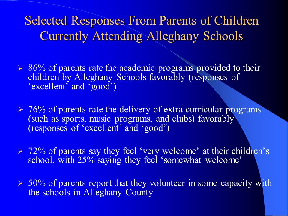 Selected Responses From Parents of Children Currently Attending Alleghany Schools