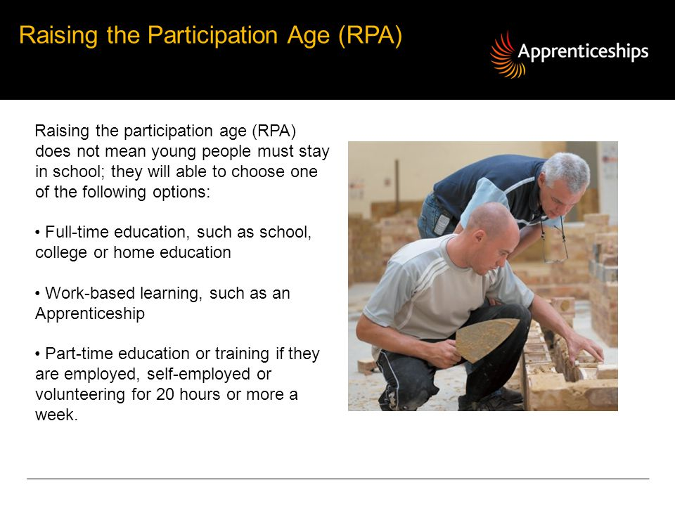 Raising the Participation Age (RPA)