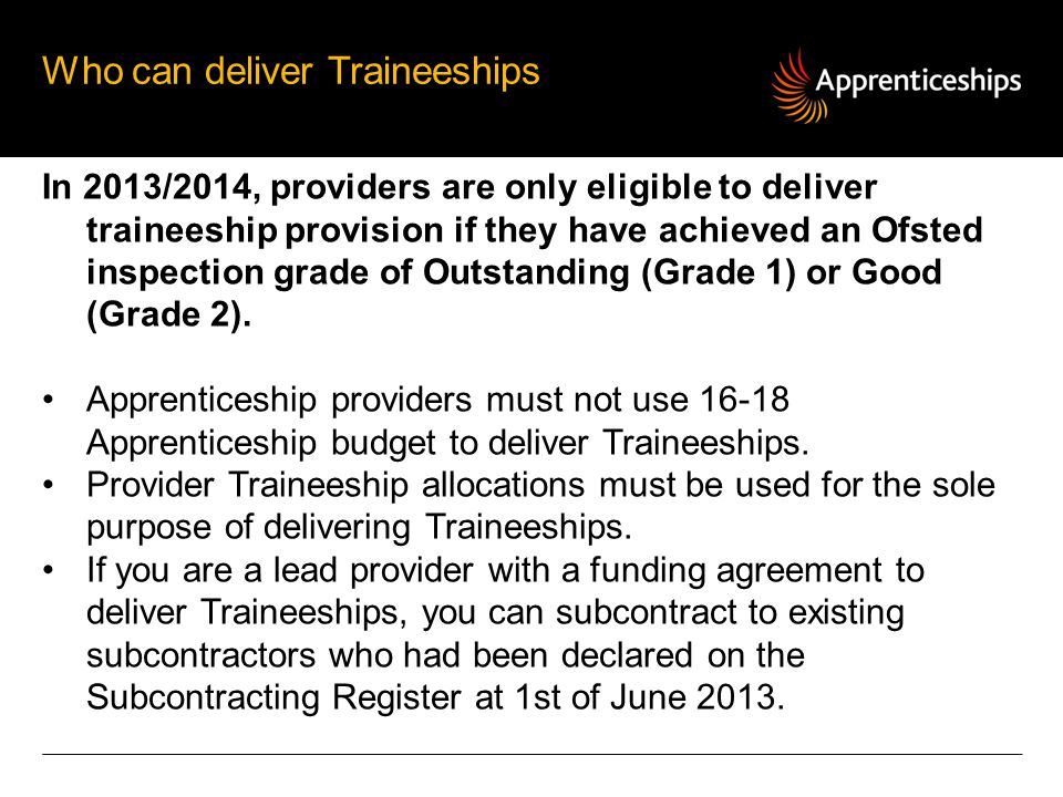 Who can deliver Traineeships