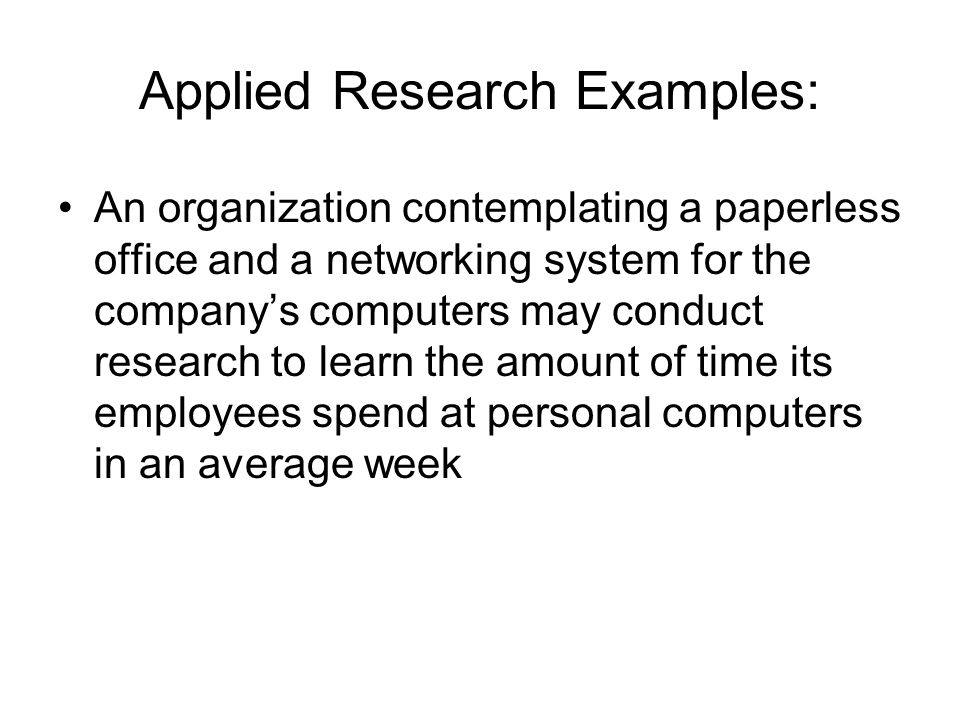 applied research example American chemical society: for example, chemists might companies conduct applied research and product development in a vast number of sectors and markets.