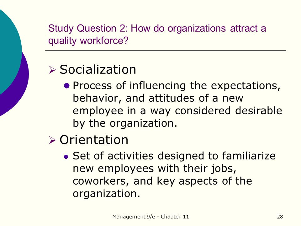 Study Question 2: How do organizations attract a quality workforce