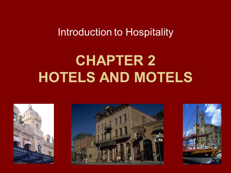 CHAPTER 2 HOTELS AND MOTELS