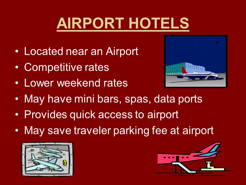 AIRPORT HOTELS Located near an Airport Competitive rates