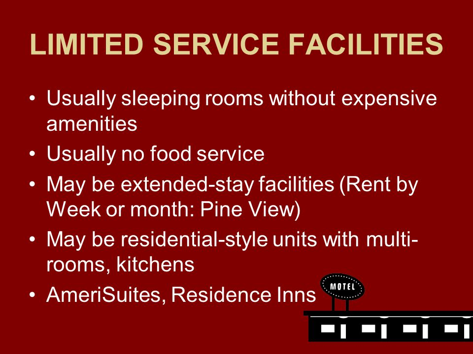 LIMITED SERVICE FACILITIES