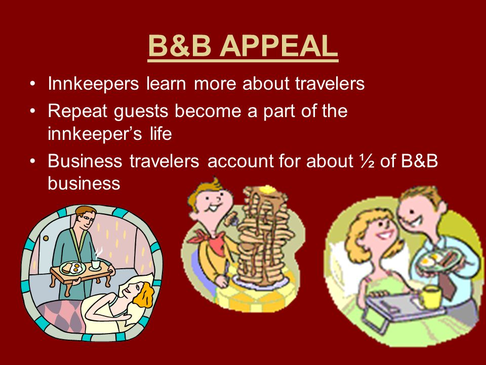 B&B APPEAL Innkeepers learn more about travelers