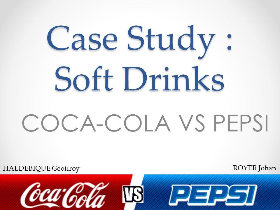 coke and pepsi case study Custom cola wars continue: coke and pepsi in 2010 harvard business (hbr) case study analysis & solution for $11 strategy & execution case study assignment help, analysis, solution,& example.