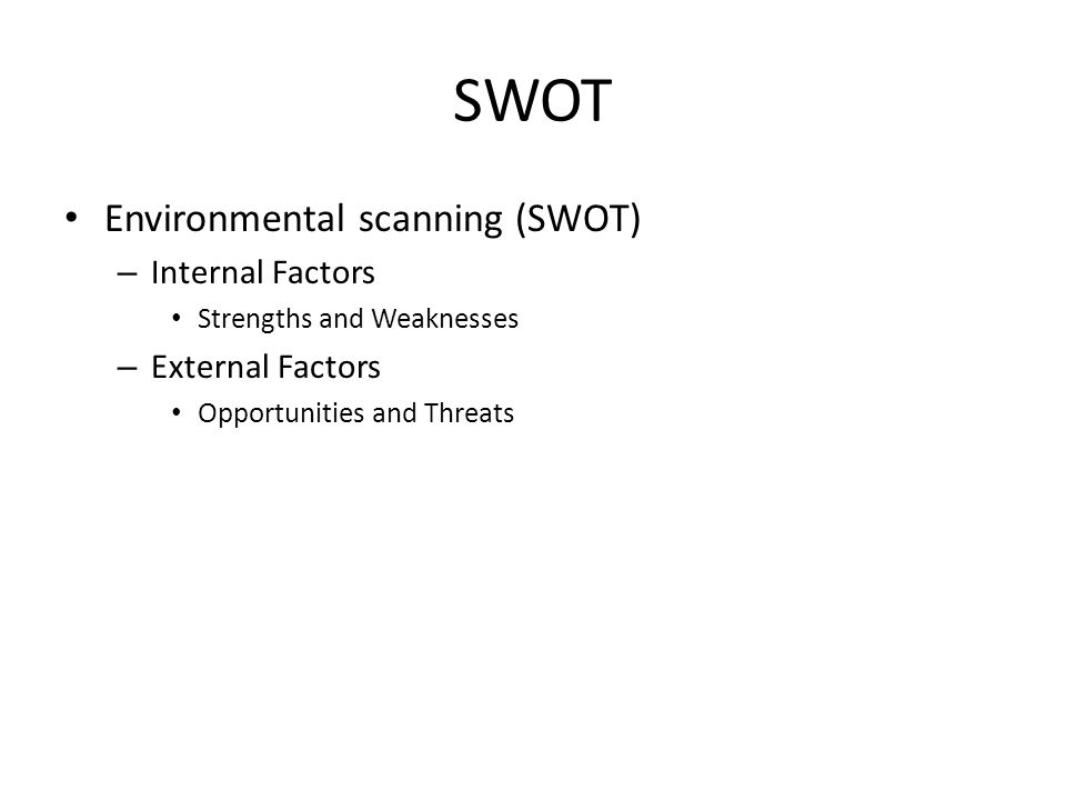 strengths and weaknesses of environmental scanning This paper defines environmental scanning,  mission, strengths, and weaknesses,  environmental literature.