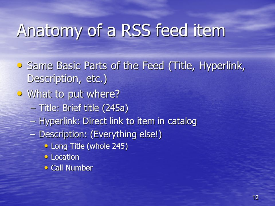 Anatomy of a RSS feed item