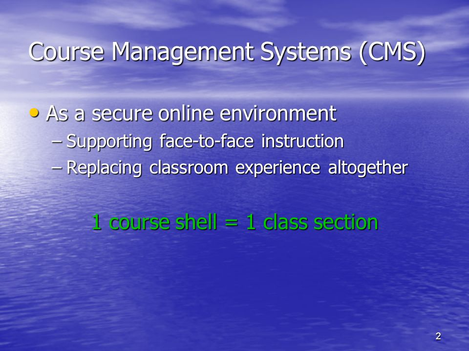 Course Management Systems (CMS)