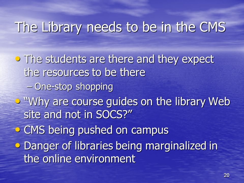 The Library needs to be in the CMS