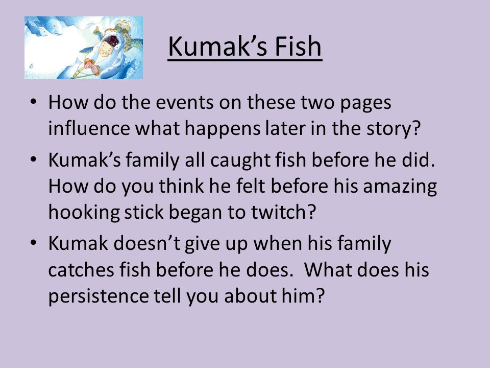 Unit 1 review which skills help us make our way in the for Kumak s fish
