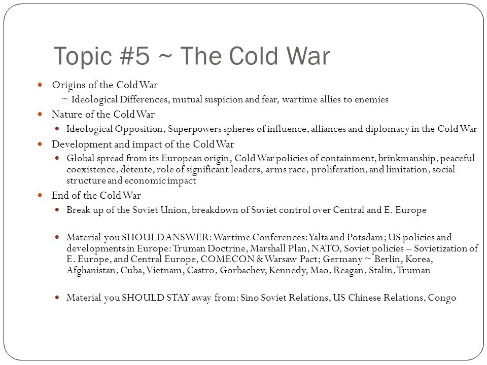 essay origins of the cold war After the second world war, the usa and ussr became two super powers one nation tried to reduce the power of other indirectly the competition between the super powers led to the cold war.
