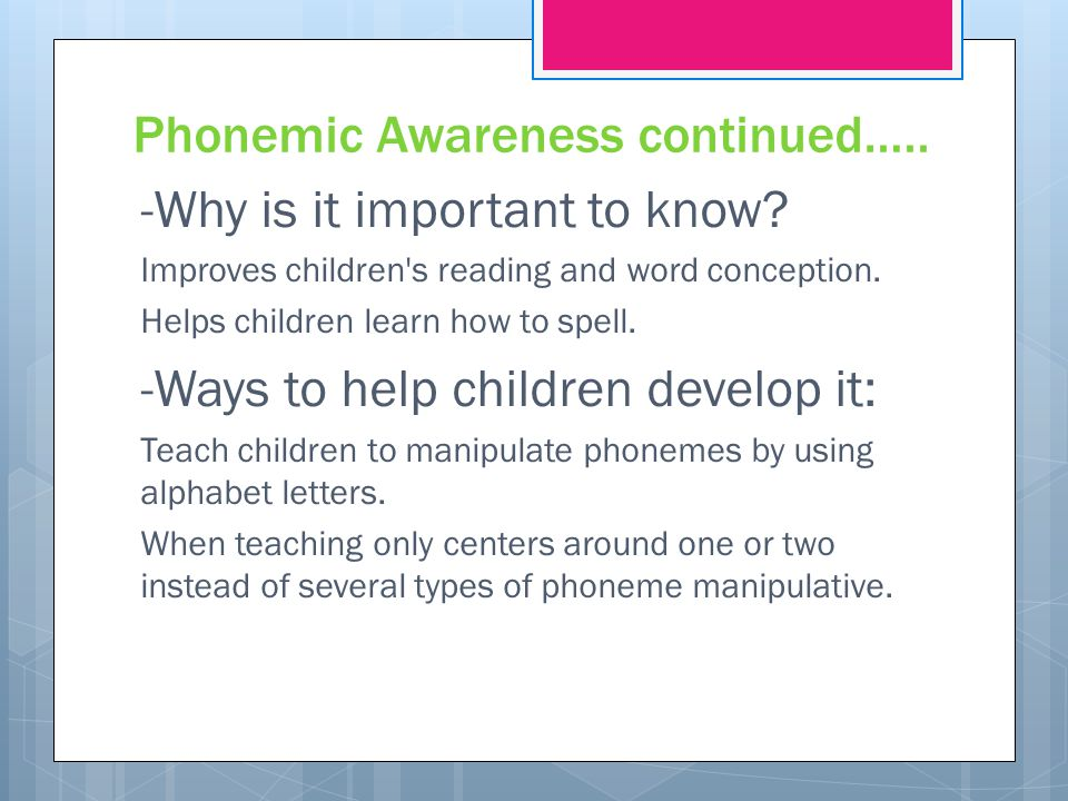 Phonemic Awareness continued…..