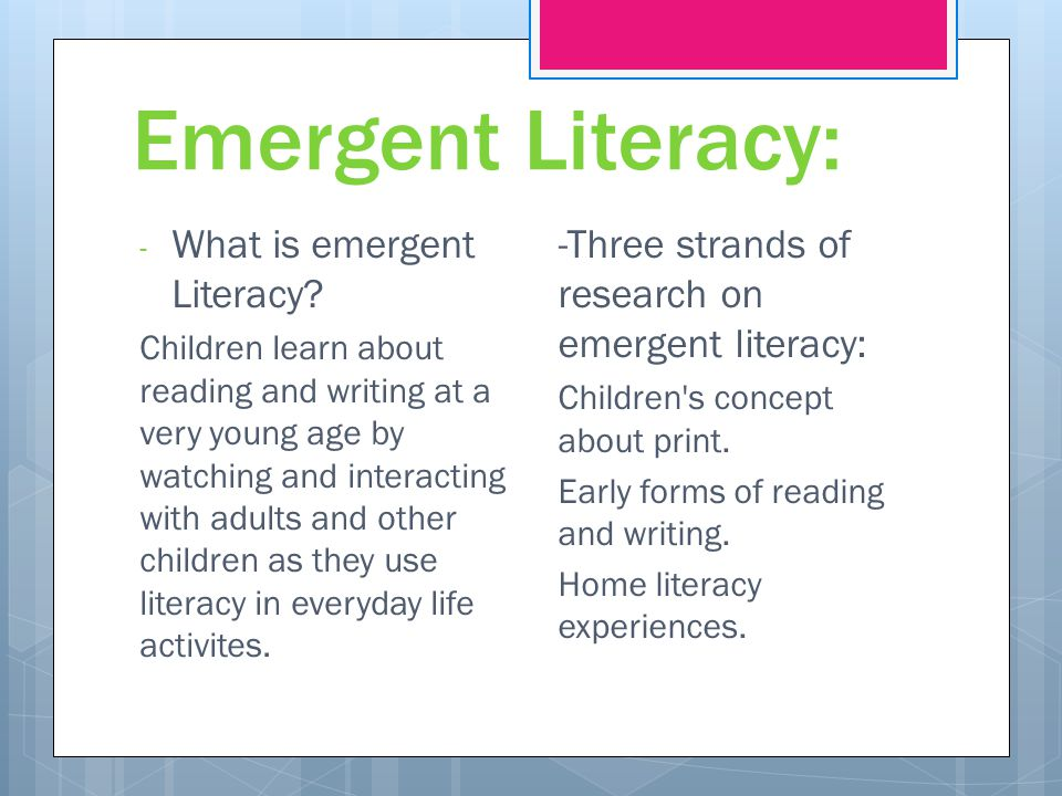 Emergent Literacy: What is emergent Literacy
