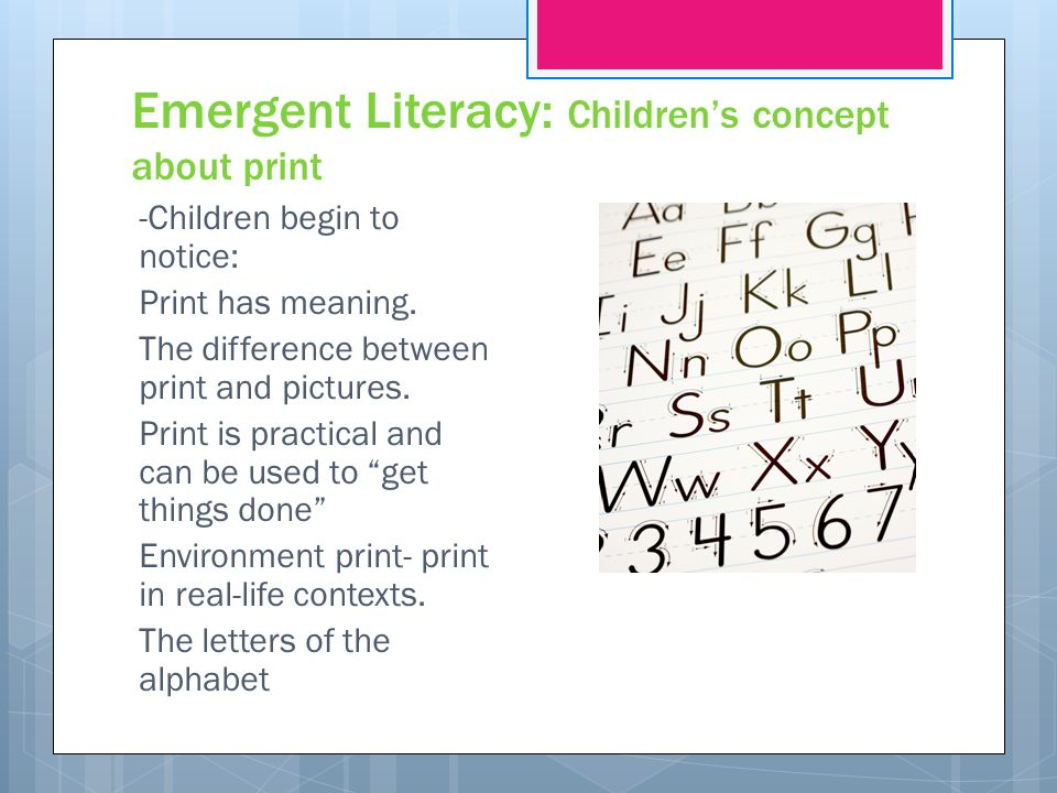 Emergent Literacy: Children's concept about print