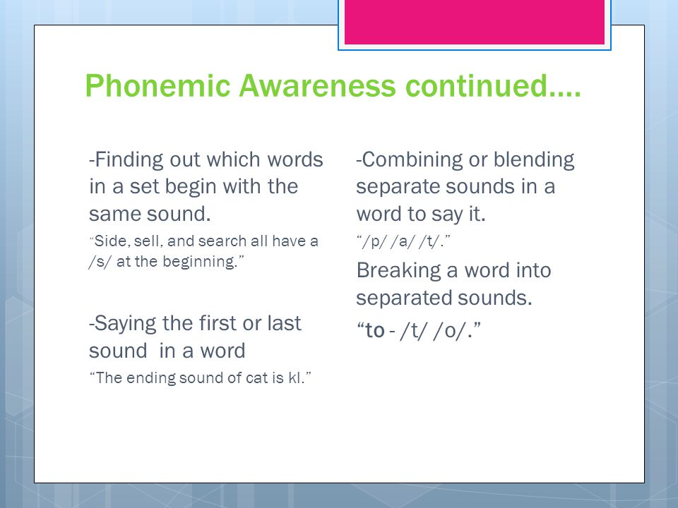 Phonemic Awareness continued….
