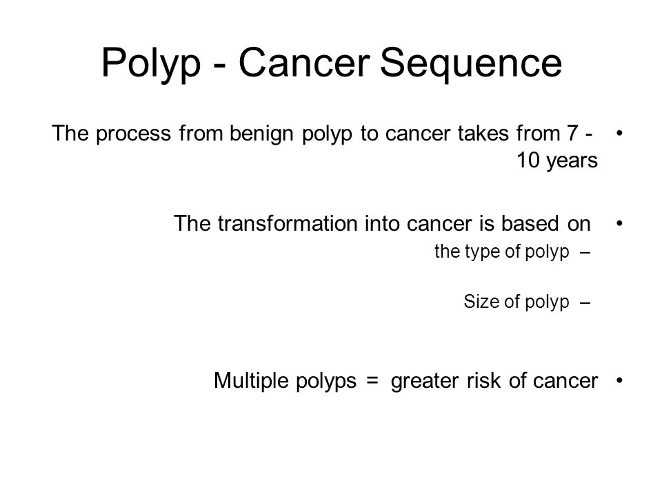 Polyp - Cancer Sequence