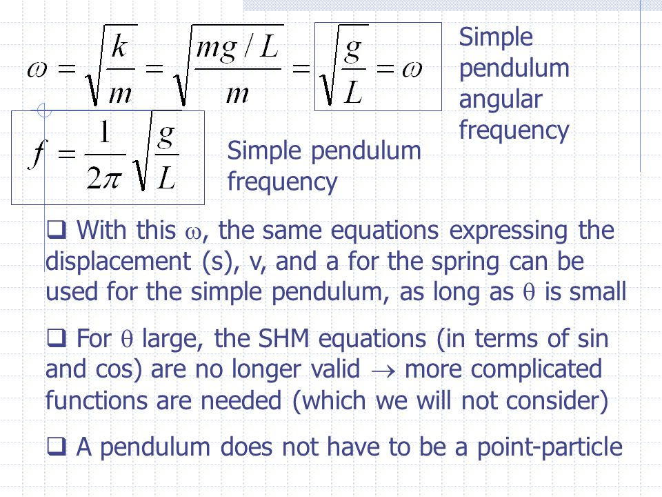 what affects the frequency of a pendulum The frequency of oscillation is the number of full oscillations in one time unit, say in a second a pendulum that takes 05 seconds to make one full oscillation has a frequency of 1 oscillation per 05 second, or 2 oscillations per second.