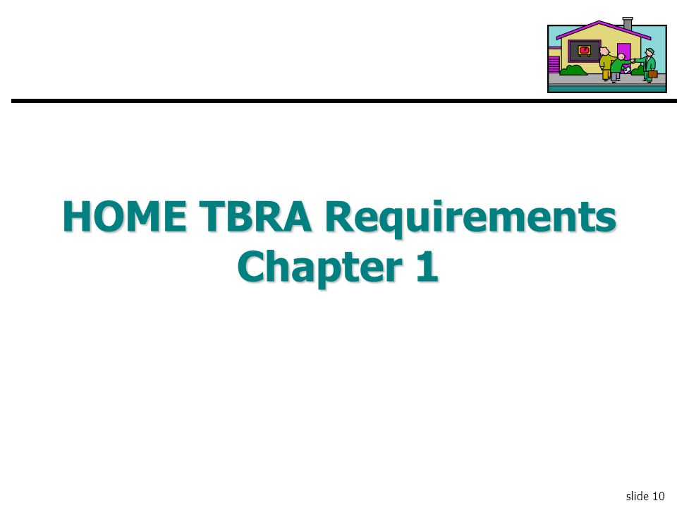HOME TBRA Requirements Chapter 1