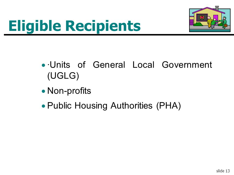 Eligible Recipients ·Units of General Local Government (UGLG)