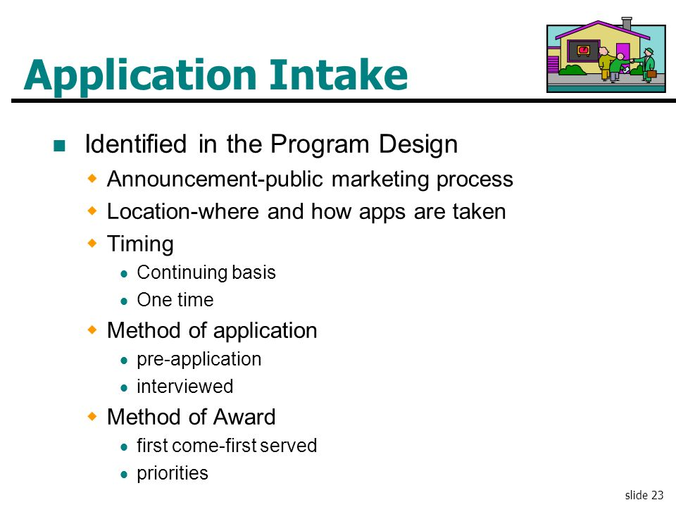 Application Intake Identified in the Program Design