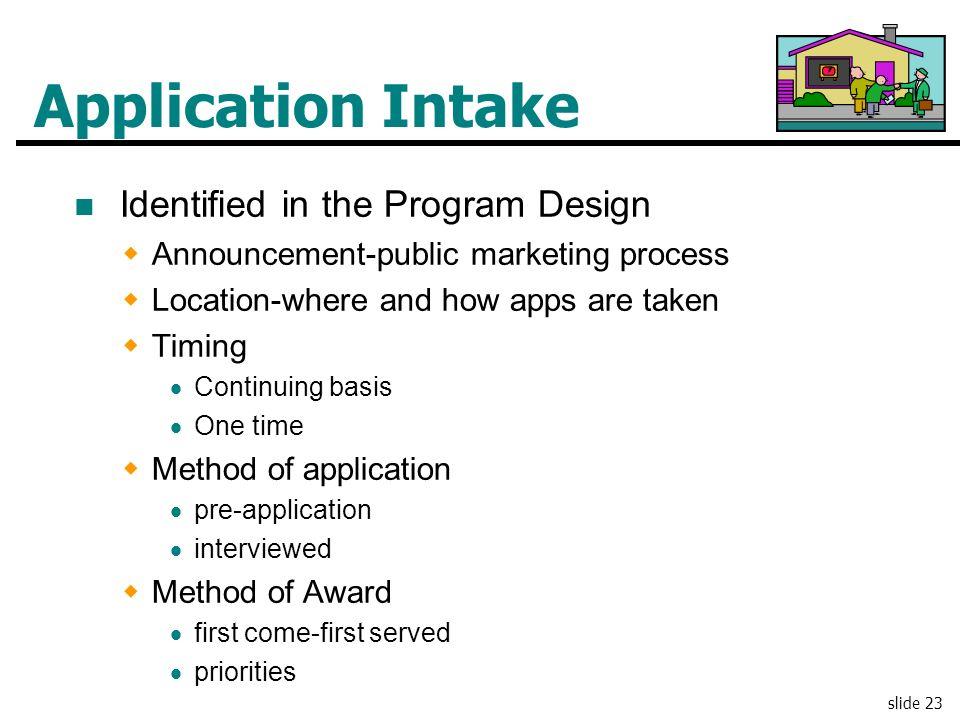 Application Intake Identified in the Program Design