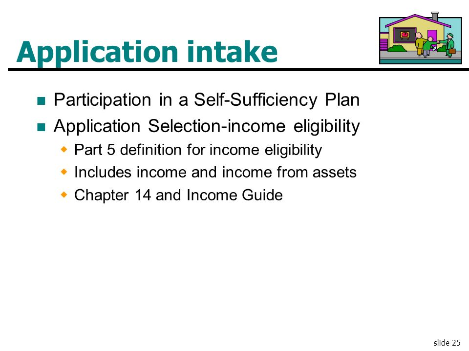 Application intake Participation in a Self-Sufficiency Plan