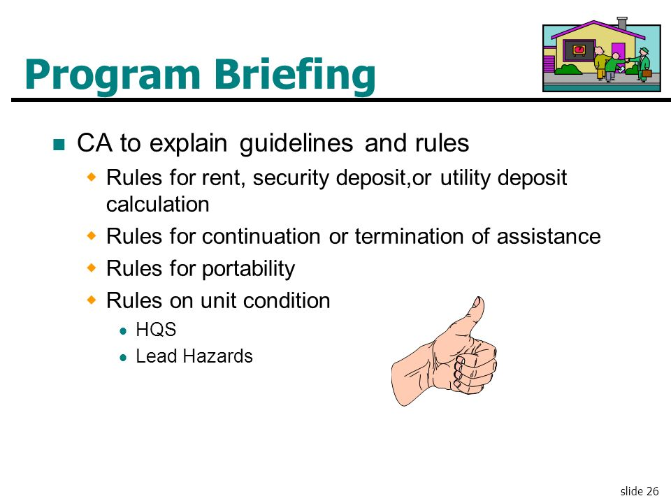 Program Briefing CA to explain guidelines and rules