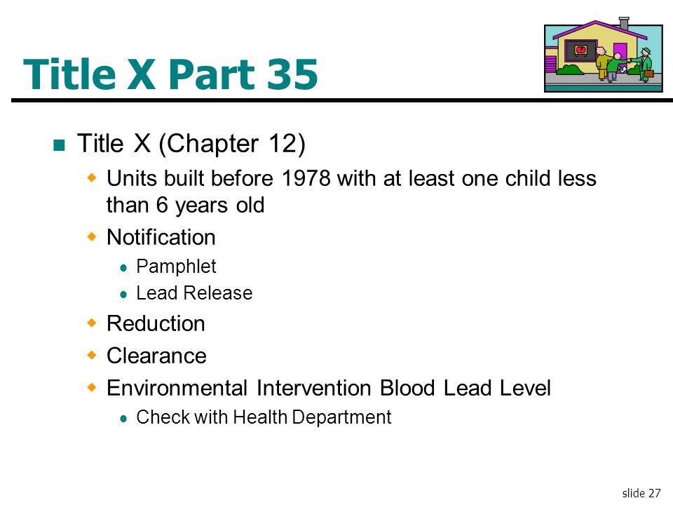 Title X Part 35 Title X (Chapter 12)