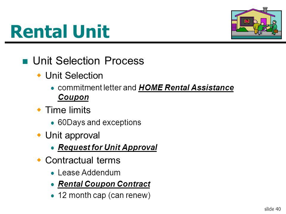 Rental Unit Unit Selection Process Unit Selection Time limits