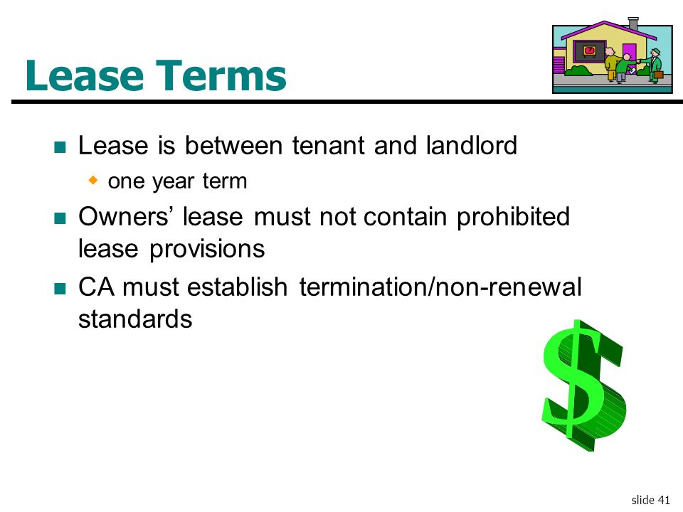 Lease Terms Lease is between tenant and landlord