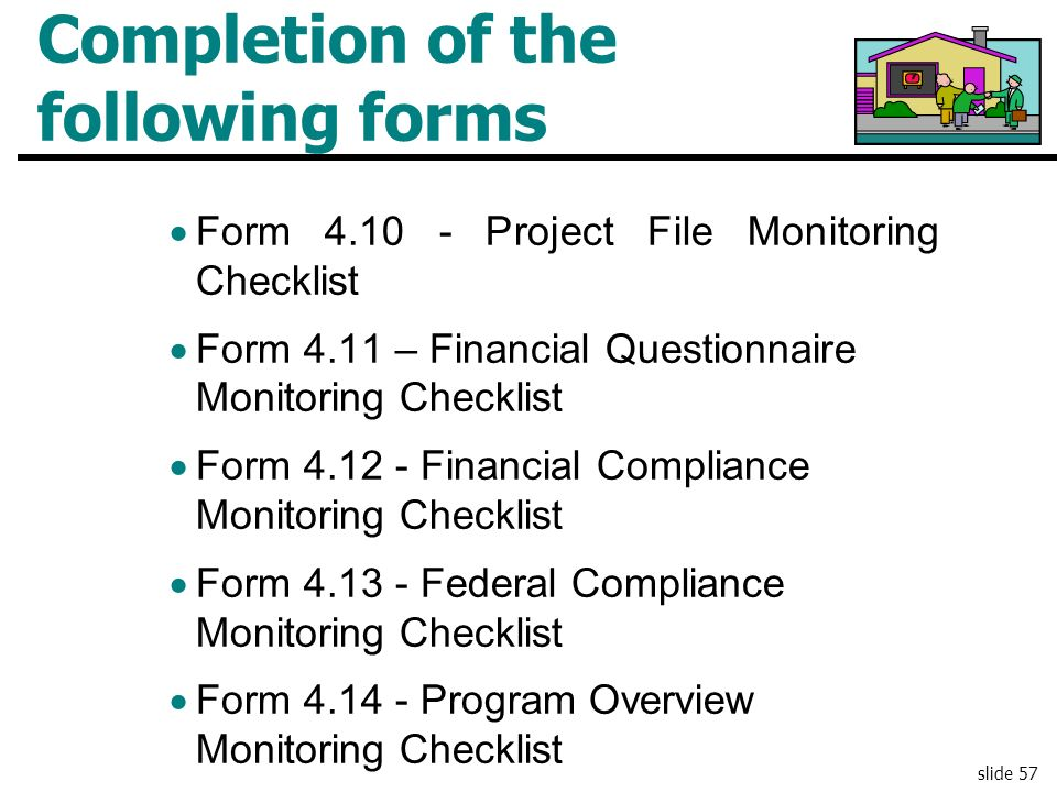 Completion of the following forms