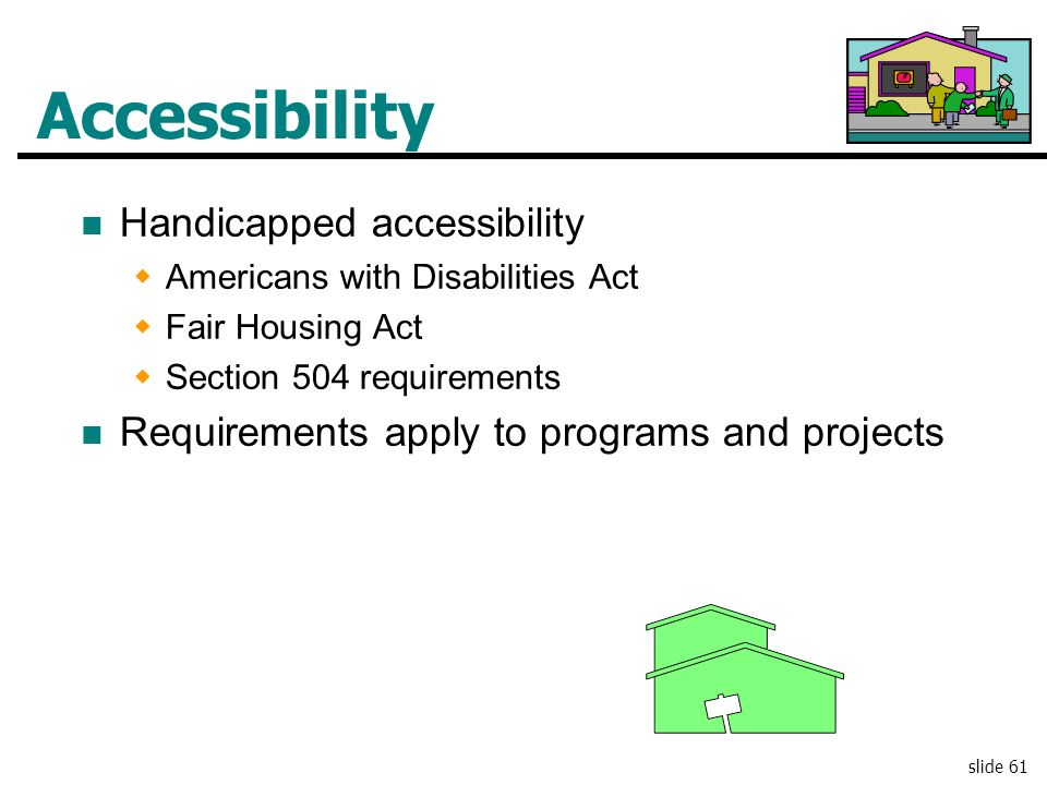 Accessibility Handicapped accessibility