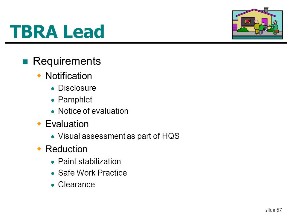 TBRA Lead Requirements Notification Evaluation Reduction Disclosure