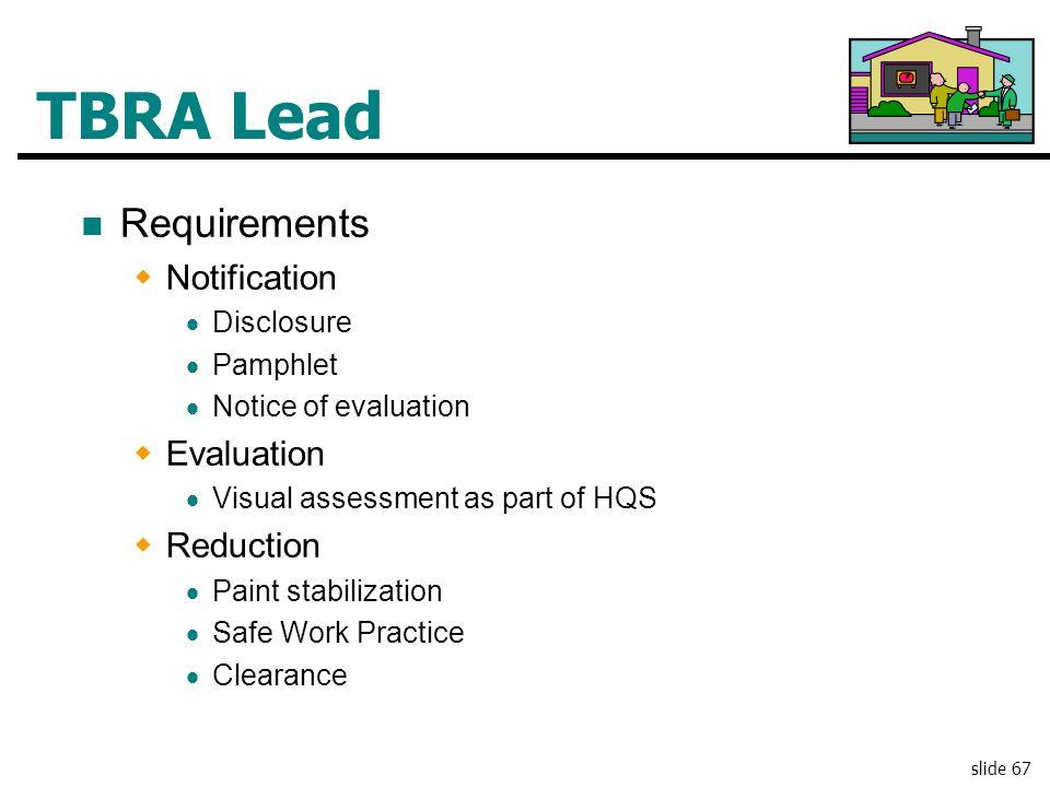 TBRA Lead Requirements Notification Evaluation Reduction Disclosure