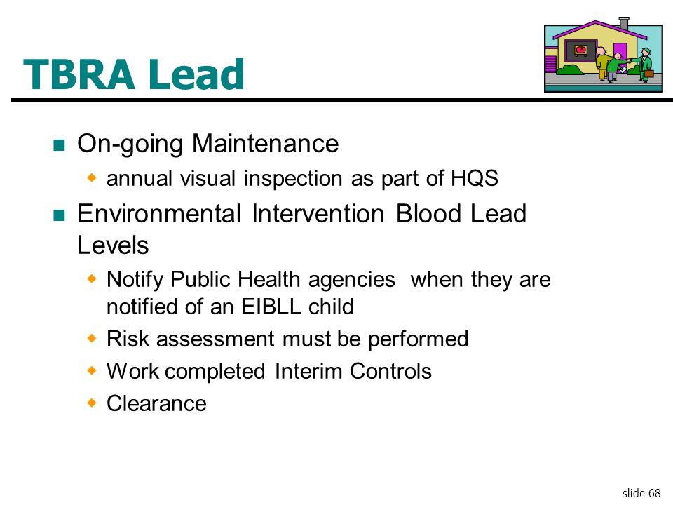 TBRA Lead On-going Maintenance