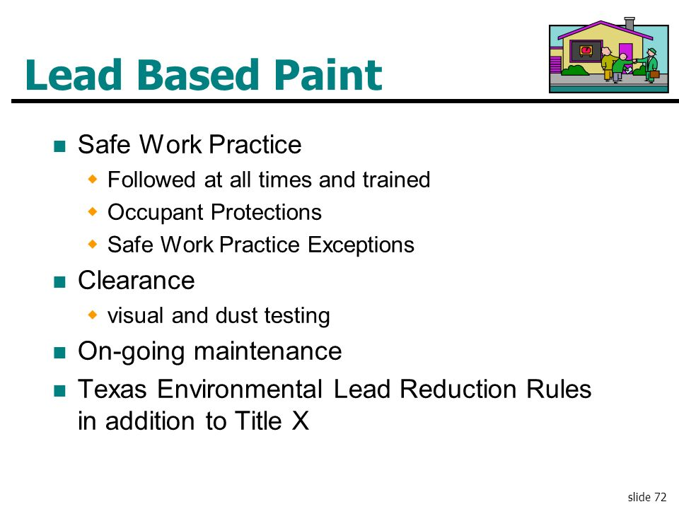 Lead Based Paint Safe Work Practice Clearance On-going maintenance